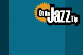 On the jazz tip