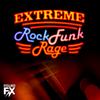 Extreme rock funk rage