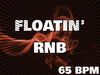 65 floatin rnb