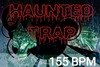 155 haunted trap